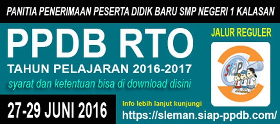 PPDB (RTO) Reguler Tahun Pelajaran 2016-2017